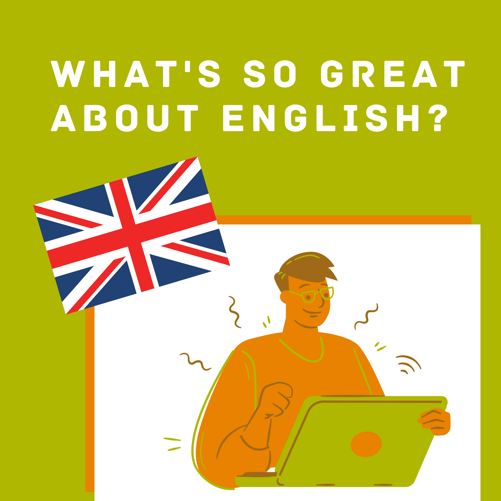 What's so great about English blog