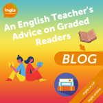 An English Teacher's Advice on Graded Readers