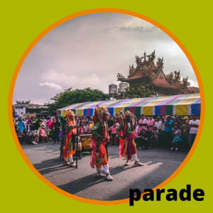 Carnival Vocabulary Words PARADE