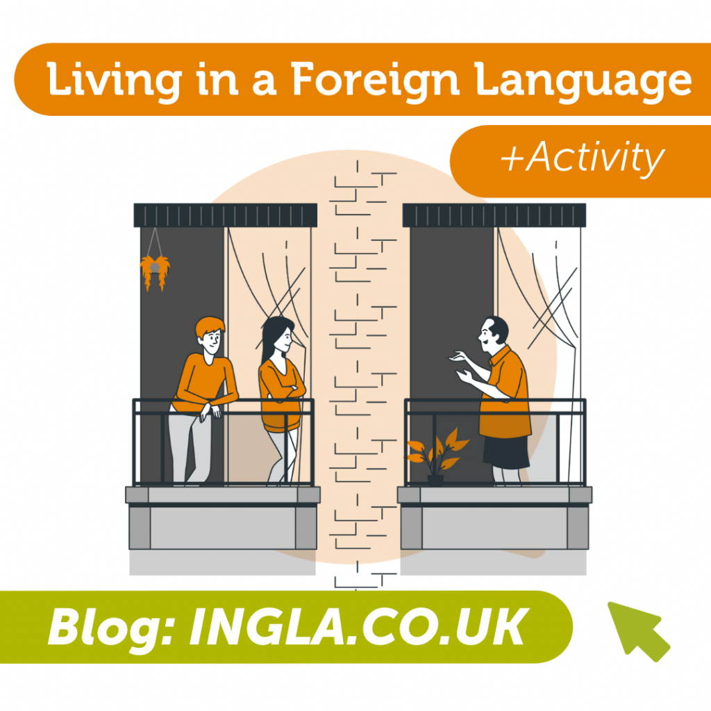 Living in a Foreign Language Blog and Advice